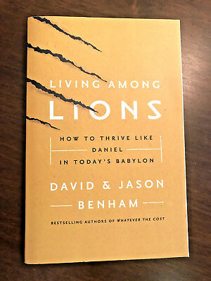 Living Among Lions: How to Thrive Like Daniel In Today's Babylon Book