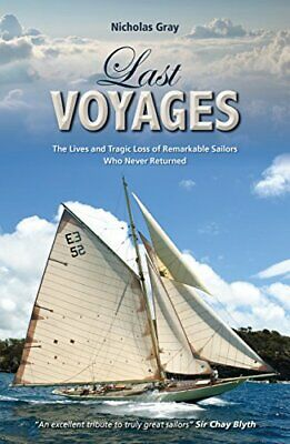 Last Voyages: The Lives and Tragic Loss of Rema, Gray..