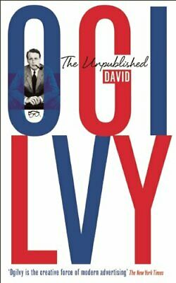 The Unpublished David Ogilvy by Ogilvy  New 9781781250877 Fast Free Shipping..