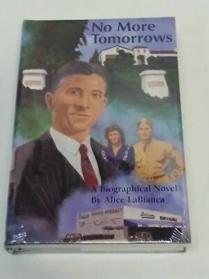 NO MORE TOMORROWS By Alice Labianca - Hardcover Brand New Sealed Free Ship