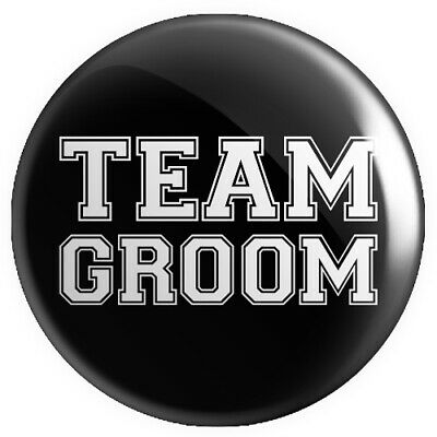 Team Groom BUTTON PIN BADGE 25mm 1 INCH Stag Do Wedding Thumbs