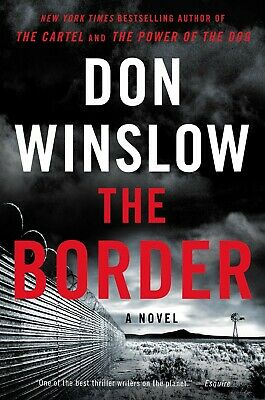 The Border A Novel Power of the Dog by Don Winslow Hardcover Book 3 NEW