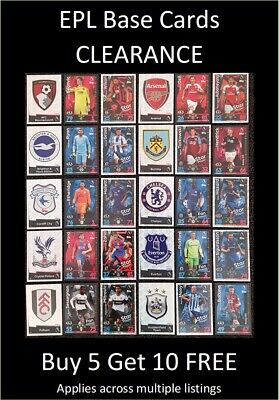 Final Run-Out! Match Attax 2018/19 EPL Base Cards (A to H) Buy 5 Get 10 FREE