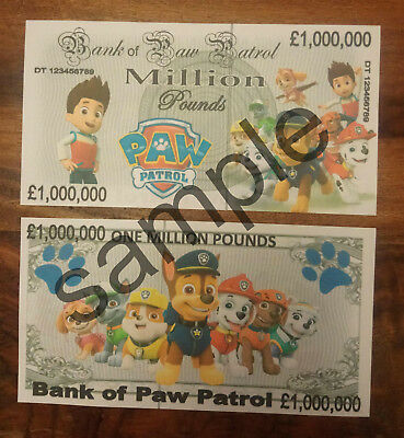 Paw Patrol 1 Million Pound Bank Note Birthdays Etc Banknote £1,000,000