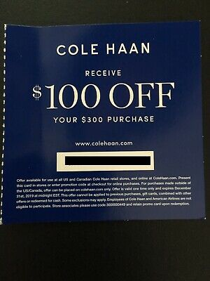 Cole Haan Coupon, $100 Off $300 Purchase, Expires 12/31/19