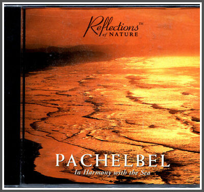 PACHELBEL IN HARMONY WITH THE SEA MUSIC CD,Ocean Surf, Nature Sounds,Relaxation