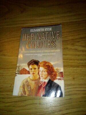 her native colours by Elizabeth Hyde