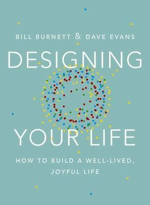 Designing Your Life How to Build a Well-Lived, Joyful Life by Burnett (ebook)