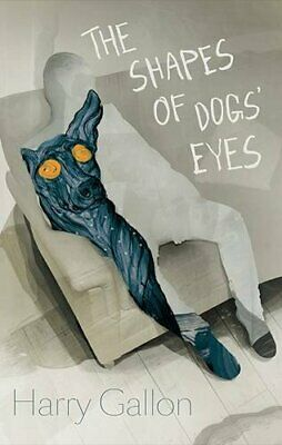 The Shapes of Dogs' Eyes by Gallon  New 9780957698598 Fast Free Shipping..