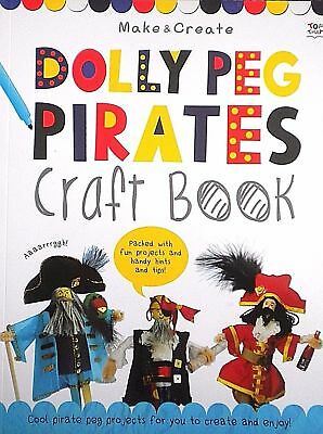 Make & Create   Dolly Peg Pirates   Craft Book   Fun Projects   New