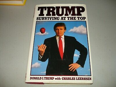 Signed Donald Trump SURVIVING AT THE TOP Full signature (HC, 1990) 1st Edition