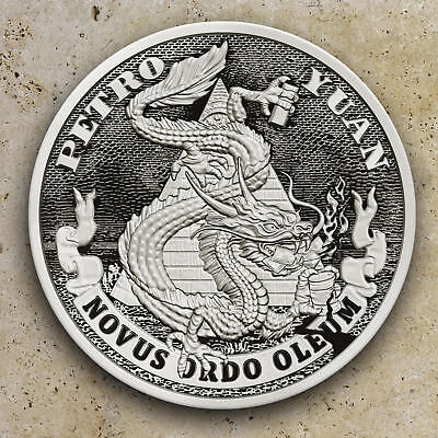 2018 1oz PETRO YUAN #17 DEATH OF THE DOLLAR  SILVER SHIELD GROUP 777
