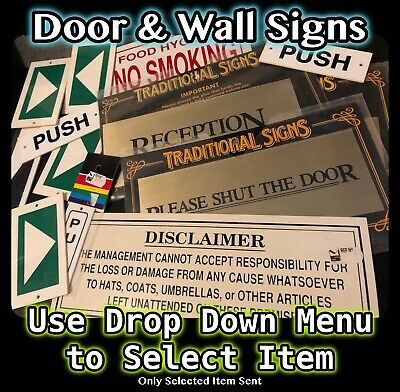 Door & Wall Signs For Businesses Shops B&Bs Reception, Push, Pull, Arrows + More