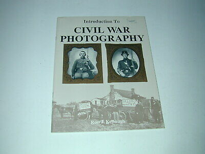 CIVIL WAR PHOTOGRAPHY R.J.Kelbaugh photographies de la guerre civile américaine