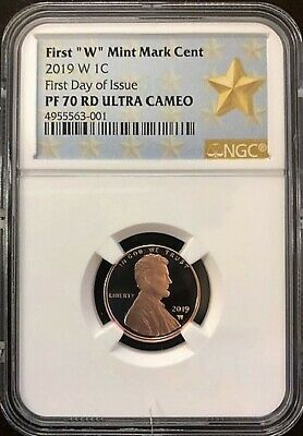 "2019 W Lincoln First ""W"" Mint Mark Cent First Day Of Issue NGC PF70 RD U.C. STAR"