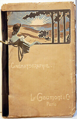 "Très RARE  catalogue en l'état "" CINEMATOGRAPHE ""  GAUMONT - 10/1906 -192 pages"