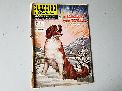 CLASSICS ILLUSTRATED COMIC No. 91 Call of the Wild 1/3  HRN 124