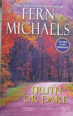 The Men of the Sisterhood: Truth or Dare 4 by Fern Michaels (2018, Paperback)