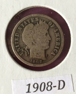 1908 D Barber Dime ~ A Great Old Silver Dime!