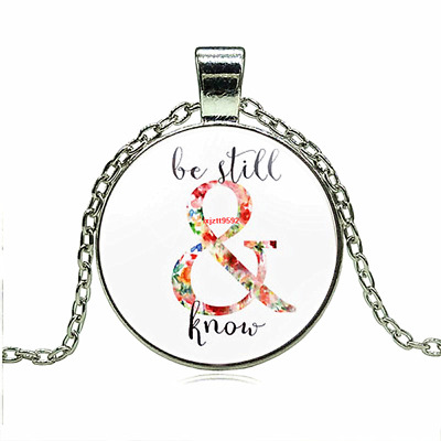 Christian Jewelry Bible Verse Art Be Still and Know Necklace Inspirational