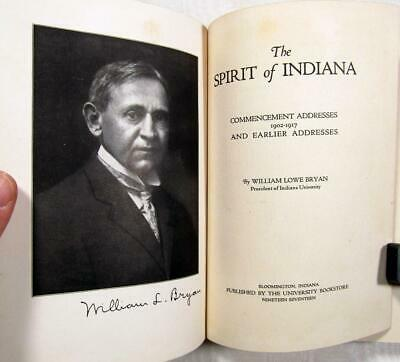 """1917 WILLIAM LOWE BRYAN – """"The Spirit of Indiana"""" – Commencement Addresses"""