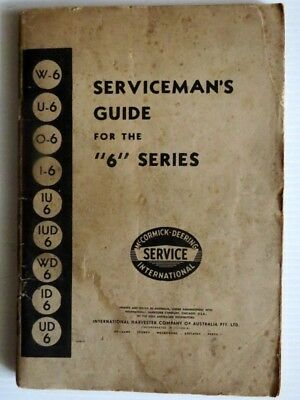 McCormick - Deering International Tractor serviceman's guide for the 6 series