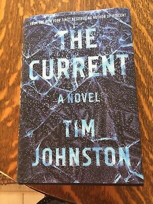 The Current by Tim Johnston (Hardcover)
