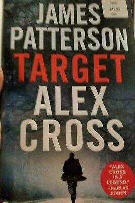 Target: Alex Cross by James Patterson (1st Edition, Hardback, 2018) read once