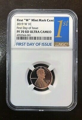 """2019 W Lincoln First """"W"""" Mint Mark Cent First Day Of Issue NGC PF70 RD U.C. 1ST"""