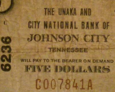 Johnson City, Tennessee TN 1929 $5.00 Ch. 6236 The Unaka And City National Bank