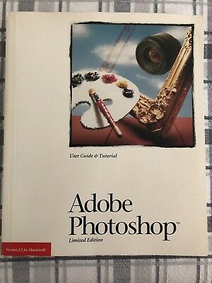 Adobe Photoshop Version 2.5 User Guide and Tutorial Book