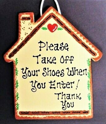 4599eb3f3bbc1 HOUSE TAKE OFF Your Shoes When You Enter SIGN Plaque Remove Porch Wall Art  Decor