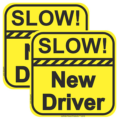 SLOW! NEW DRIVER Window Sticker (Cling) - Student Driver 2 Pack 6x6in