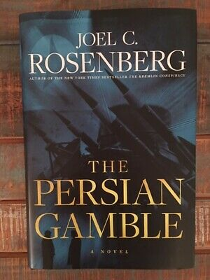 The Persian Gamble by Joel C. Rosenberg, Autographed, New Release