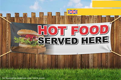 Hot Food Served Here Shop Take Away Heavy Duty PVC Banner Sign 2466S