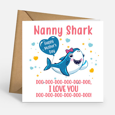 Nanny Shark Happy Mother's Day Card I Love You Envelope Included