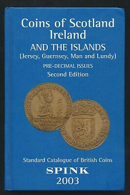 Scotland, Ireland, and Channel Islands Catalogue with Valuation 2003, 219 Pages