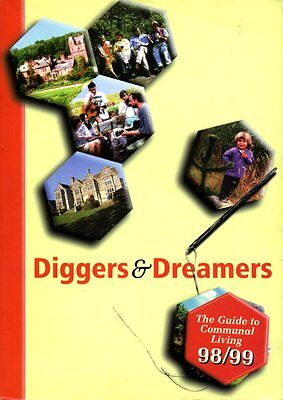 Diggers and Dreamers: The Guide to Communal Living (softback)