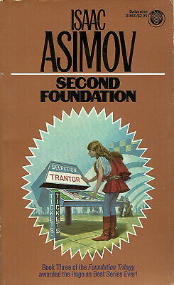 Second Foundation by Isaac Asimov ( Del Rey | 6th. Printing | 1984 )