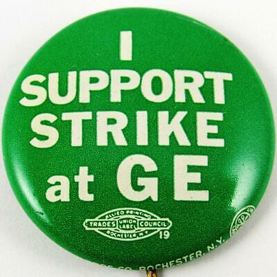 """1960 """"i Support The Strike At Ge"""" General Electric Labor Union Strike Pin Button"""
