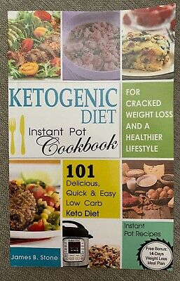 Ketogenic Diet Instant Cookbook Cracked Weight Loss Easy Low Carb Keto Health