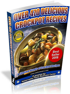 Over 470 Delicious Crockpot Recipes Pdf Ebook Free Shipping Resale Rights