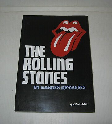 THE ROLLING STONES EN BANDES DESSINEES,EO 2010 TBE,COLLECTIF,PETIT à PETIT