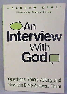 An Interview with God by Woodrow Kroll Paperback Book