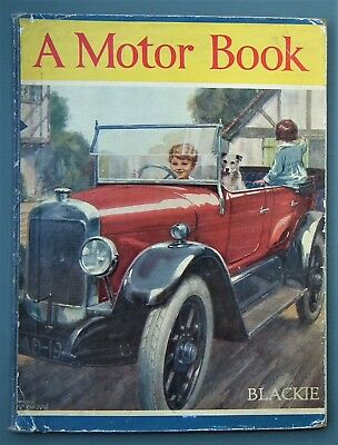 A MOTOR BOOK of Many Motors Blackie antique classic cars vintage 20s children's