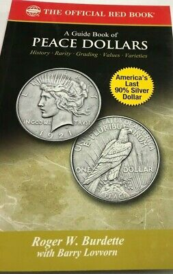 The Official Red Book A Guide Of Peace Dollars Roger W Burdette W/ Barry Lovvorn