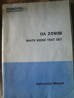 Marconi Instruments Oa 2090B White Noise Test Set Instruction Manual