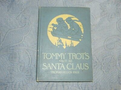 Vintage Children's Book Tommy Trot's Visit to Santa by Thomas Nelson Page,1908