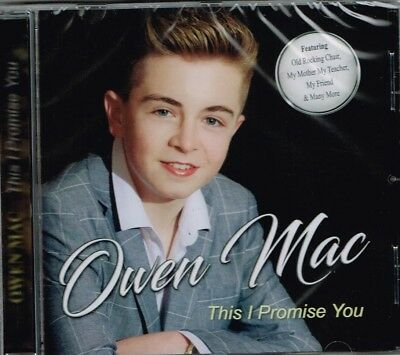 "OWEN MAC Brand New CD ""THIS I PROMISE YOU""  - IRISH COUNTRY"