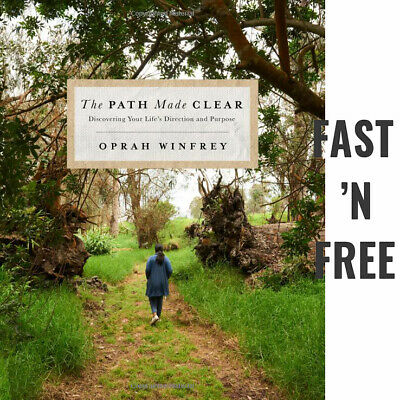 The Path Made Clear by Oprah Winfrey Discovering Your Life's Direction Purpose